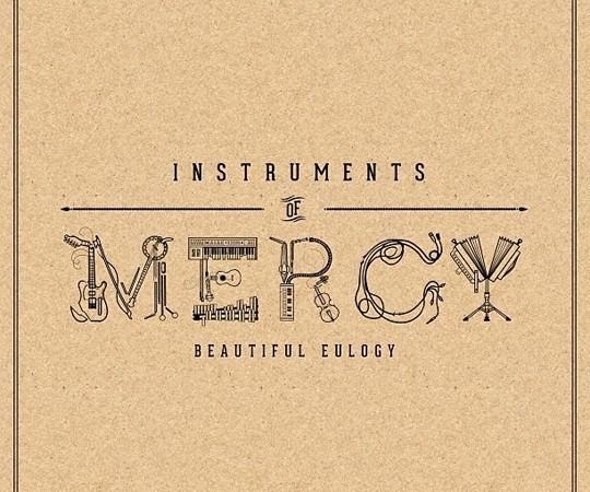 Instruments of Mercy by Beautiful Eulogy – Review By Alex Larsen